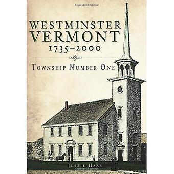 Westminster, Vermont, 1735-2000: municipio número uno