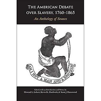 El Debate americano sobre la esclavitud, 17601865: Una antología de fuentes