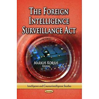 The Foreign Intelligence Surveillance Act