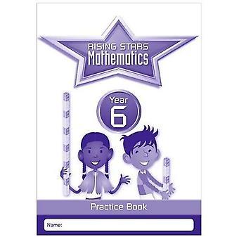 Rising Stars Mathematics Year 6 Practice Book