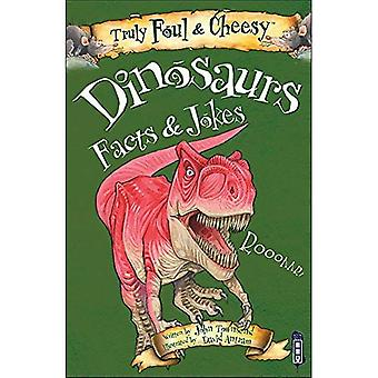 Truly Foul and Cheesy Dinosaurs Jokes and Facts Book (Truly Foul & Cheesy)