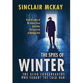 The Spies of Winter: The� GCHQ codebreakers who fought the Cold War