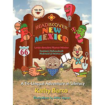 Readiscover New Mexico by Barco & Kathy