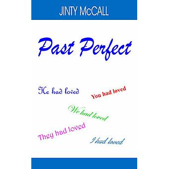 Past Perfect by McCall & Jinty