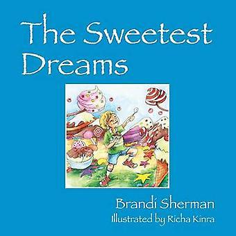 De zoetste dromen door Sherman & Brandi