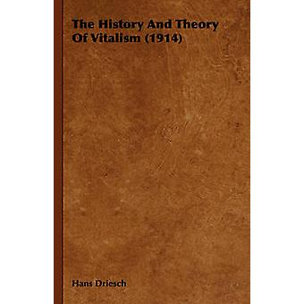 The History And Theory Of Vitalism 1914 by Driesch & Hans
