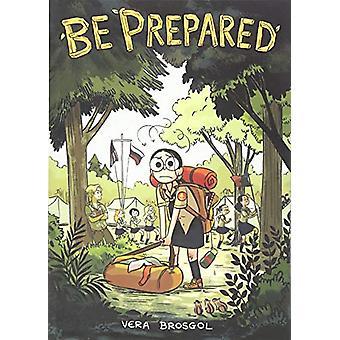 Be Prepared by Vera Brosgol - 9781626724457 Book