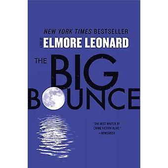 The Big Bounce by Elmore Leonard - 9780062184283 Book