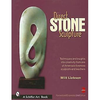 Direct Stone Sculpture (2nd Revised edition) by Milt Liebson - 978076