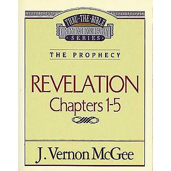 Revelation I by J Vernon McGee - Thomas Nelson Publishers - 978078520