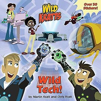 Wild Tech! (Wild Kratts) by Chris Kratt - 9781101939048 Book