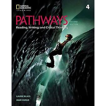 Pathways - Reading - Writing - and Critical Thinking 4 by Pathways - Re