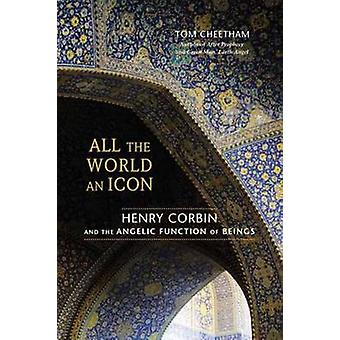 All the World an Icon - Henry Corbin and the Angelic Function of Being