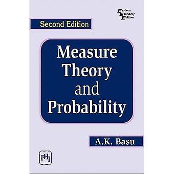 Measure Theory and Probability, 2/E