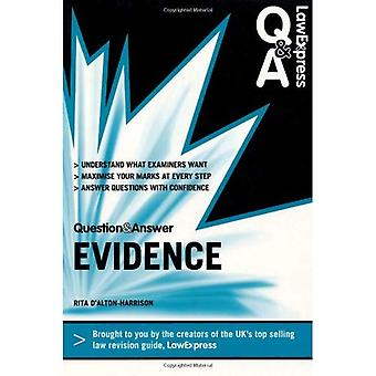 Law Express Question and Answer: Evidence Law (Revision Guide) (Law Express Questions & Answers)