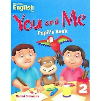 Macmillan English for You and Me - Stufe 2 - Schülerheft - 2 durch Naom