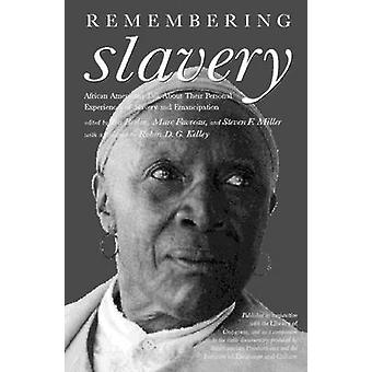 Remembering Slavery - African Americans Talk About Their Personal Expe