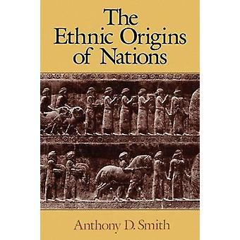 De etniske opprinnelsene nasjoner av Anthony D. Smith