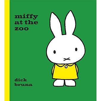 Miffy at the Zoo by Dick Bruna