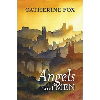 Angels and Men (Re-issue) by Catherine Fox - 9780281072309 Book