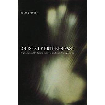 Fantasmas de futuros passado - Espiritismo e a política Cultural do Nin