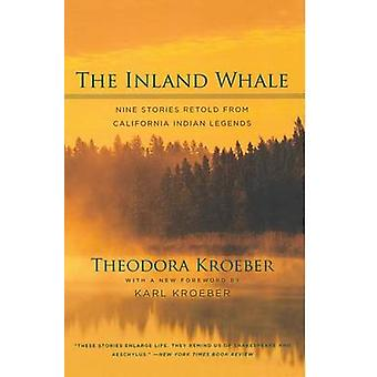 The Inland Whale - Nine Stories Retold from California Indian Legends