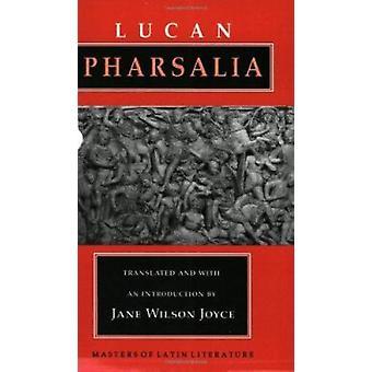 Pharsalus (1. Neuauflage) von Lucan - Jane Wilson Joyce - 9780801481