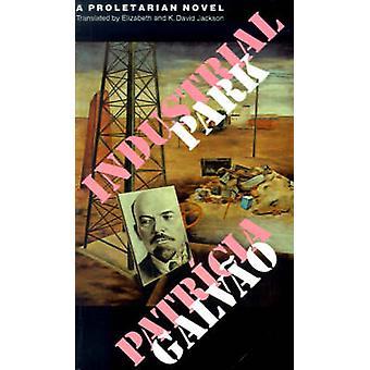 Park Przemysłowy przez Patricia Galvao - Elizabeth Jackson - K. David Jac