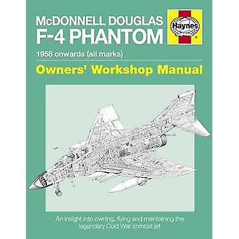 McDonnell Douglas F-4 Phantom - 2016 (New edition) by Ian Black - 9780