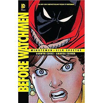 Before Watchmen - Minutemen / Silk Spectre by Darwyn Cooke - Amanda Co