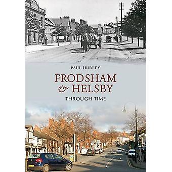 Frodsham & Helsby gjennom tid av Paul Hurley - 9781848688735 bok