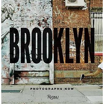 Brooklyn Photographs Now by Brooklyn Photographs Now - 9780847862382