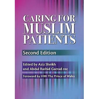 Cuidando a pacientes musulmanes (2ª edición revisada) by Aziz Sheikh - A.