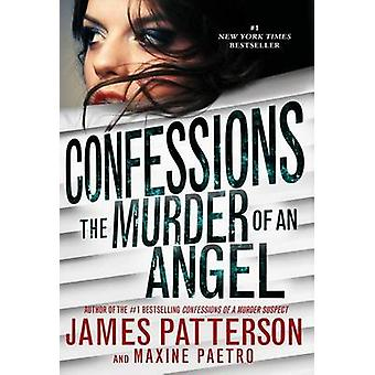 Confessions of a Murder Suspect by James Patterson - Maxine Paetro -