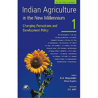 Indian Agriculture in the New Millennium - Changing Perceptions and De