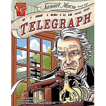 Samuel Morse and the Telegraph (Inventions and Discoveries)