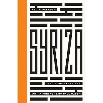 Syriza: Inside the Labyrinth (Left Book Club)