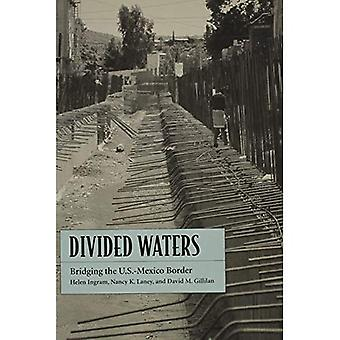 Divided Waters: Bridging the U.S.-Mexico Border
