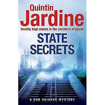 State Secrets (Bob Skinner series, Book 28): A terrible act in the heart of Westminster. A tough-talking cop faces his� most challenging investigation... (Bob Skinner)