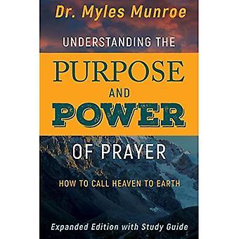Förstå syftet och bönens kraft: hur man kallar himlen till jorden