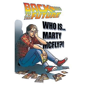 Ritorno al futuro: chi è Marty McFly?