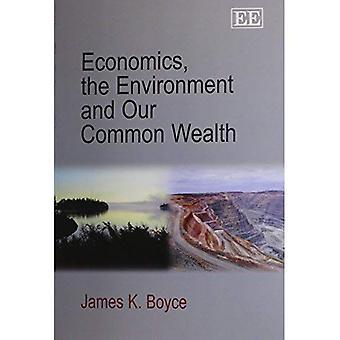Economia, l'ambiente e la nostra ricchezza comune