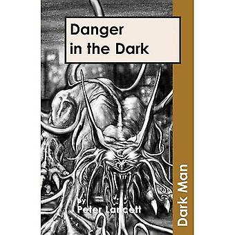 Gefahr im Dunkeln (dunkle Mann)