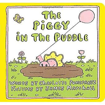 The Piggy in the Puddle (Reading Rainbow Books) [Board book]