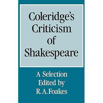 Shakespeare eine Auswahl von Coleridge & Samuel Taylor Coleridges Kritik