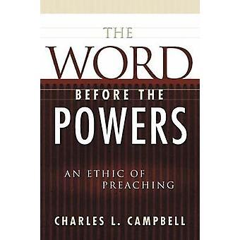 A palavra antes dos poderes por CAMPBELL & CHARLES L