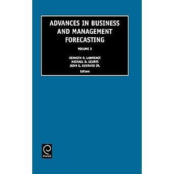 Framsteg inom företags- och prognostisering 3 av Kenneth D. Lawrence & D. Lawrence