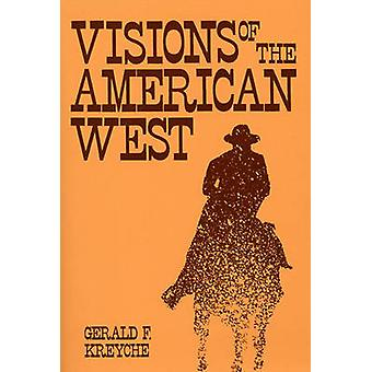 Visions de l'Ouest américain par Kreyche & F. Gerald