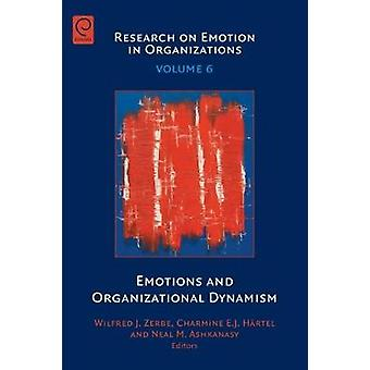 Emotions and Organizational Dynamism by Zerbe & Wilfred J.