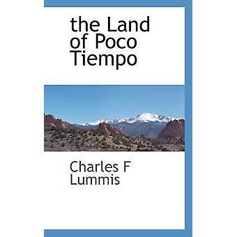 the Land of Poco Tiempo by Lummis & Charles F